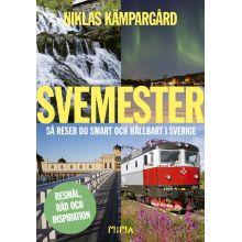 Svemester så reser du smart och hållbart i Sverige